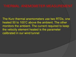 THERMAL  ANEMOMETER MEASUREMENT