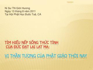 T M HIU NP SNG THC TNH  CA  C  T LAI LAT MA:  V Thn Tung ca Pht Gi o Thi Nay