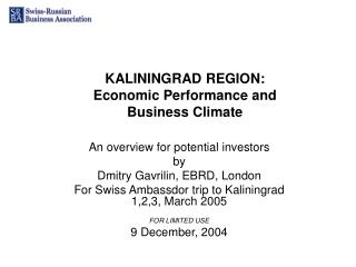 KALININGRAD REGION:  Economic Performance and  Business Climate