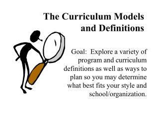 The Curriculum Models and Definitions