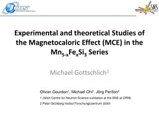 Experimental and theoretical Studies of the Magnetocaloric Effect MCE in the Mn5-xFexSi3 Series