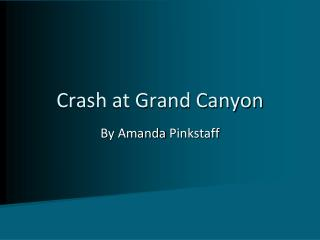 Crash at Grand Canyon