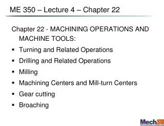 ME 350   Lecture 4   Chapter 22