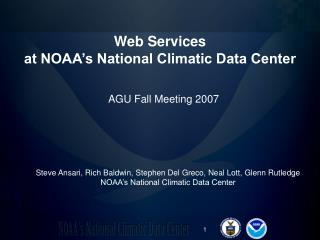 Web Services  at NOAA s National Climatic Data Center
