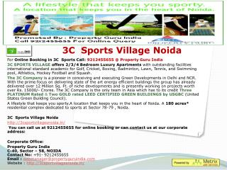 3c  sports village 78 noida call: 9212455655 property guru