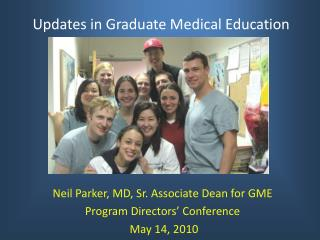 Updates in Graduate Medical Education