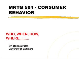 MKTG 504 - CONSUMER BEHAVIOR
