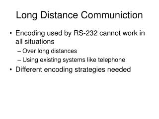 Long Distance Communiction