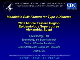 Modifiable Risk Factors for Type 2 Diabetes   2009 Middle Eastern Region Epidemiology Supercourse Alexandria, Egypt