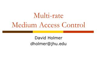 Multi-rate Medium Access Control