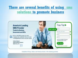 there are several benefits of using  sms solutions to promot