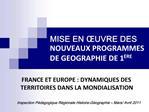 MISE EN  UVRE DES NOUVEAUX PROGRAMMES DE GEOGRAPHIE DE 1ERE