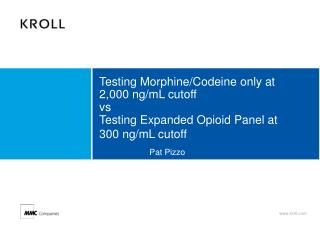 Testing Morphine