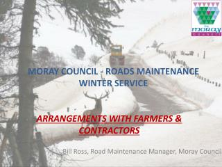 MORAY COUNCIL - ROADS MAINTENANCE WINTER SERVICE