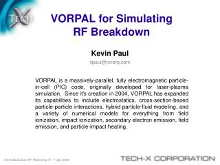 VORPAL for Simulating  RF Breakdown