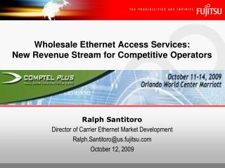 Wholesale Ethernet Access Services:   New Revenue Stream for Competitive Operators