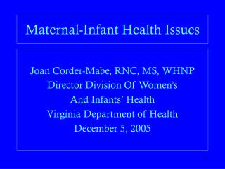 Maternal-Infant Health Issues