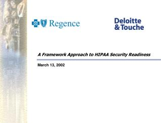 A Framework Approach to HIPAA Security Readiness