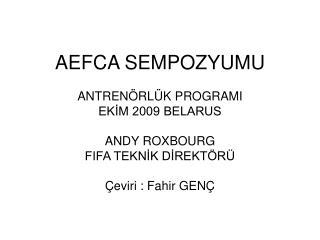 AEFCA SEMPOZYUMU