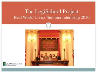 The LegiSchool Project  Real World Civics Summer Internship 2010