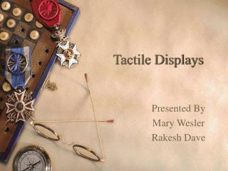 Tactile Displays