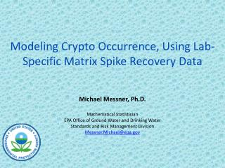 Modeling Crypto Occurrence, Using Lab-Specific Matrix Spike Recovery Data