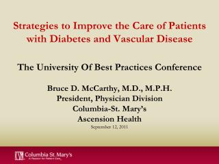 Strategies to Improve the Care of Patients with Diabetes and Vascular Disease  The University Of Best Practices Conferen