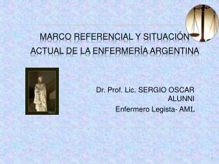 Marco referencial y situaci n   actual de la enfermer a argentina