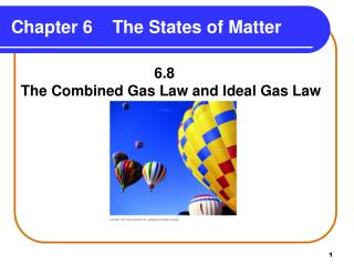 Chapter 6    The States of Matter