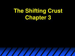 The Shifting Crust Chapter 3