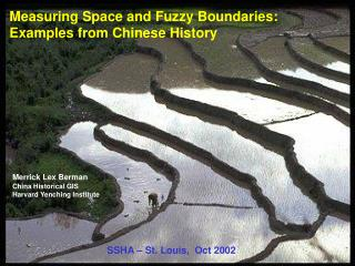 Measuring Space and Fuzzy Boundaries: Examples from Chinese History