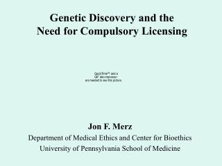 Genetic Discovery and the  Need for Compulsory Licensing