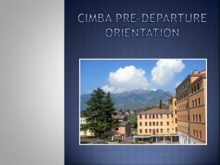 CIMBA Pre-Departure Orientation