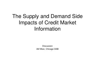 The Supply and Demand Side Impacts of Credit Market Information