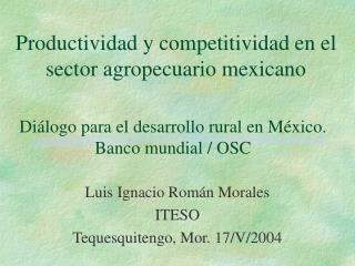 Productividad y competitividad en el sector agropecuario mexicano