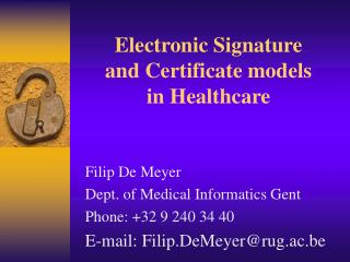 Electronic Signature and Certificate models  in Healthcare