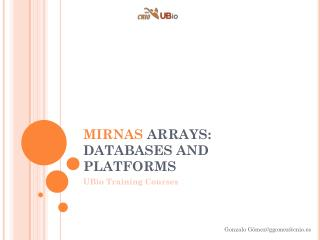MIRNAS ARRAYS:  DATABASES AND PLATFORMS