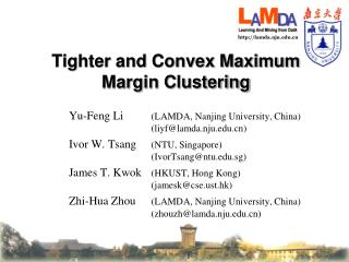 Tighter and Convex Maximum Margin Clustering