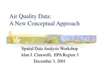 Air Quality Data:  A New Conceptual Approach