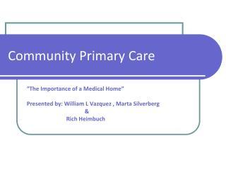 Community Primary Care
