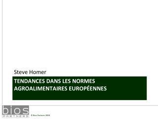 TENDANCES DANS LES NORMES AGROALIMENTAIRES EUROP ENNES
