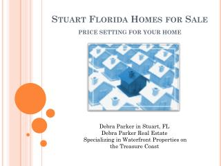 stuart florida homes for sale - price setting for your home