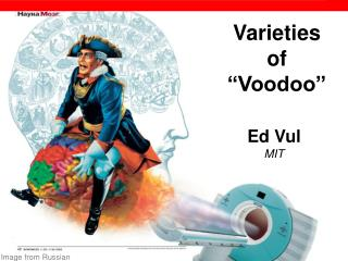 Varieties  of   Voodoo