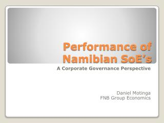 Performance of Namibian SoE s