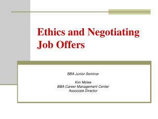 Ethics and Negotiating Job Offers