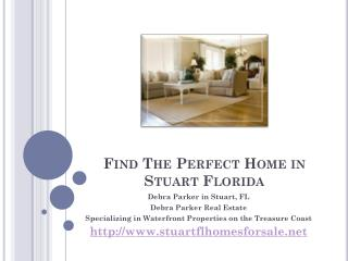 find the perfect home in stuart florida