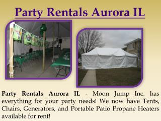 Party Rentals Aurora IL
