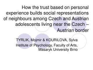 How the trust based on personal experience builds social representations of neighbours among Czech and Austrian adolesce