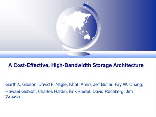 A Cost-Effective, High-Bandwidth Storage Architecture