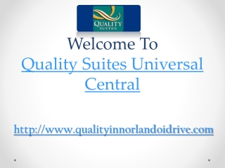 quality suites universal central